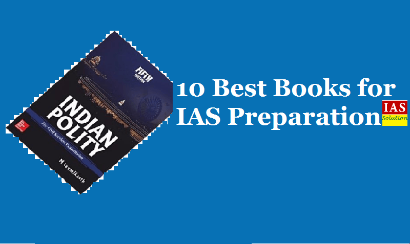 10 Best Books For Prelims Exam Recommended By Ias Toppers Ias Solution